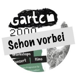 2021_07: Garten2000 – Triebfeder e.V. war dabei!